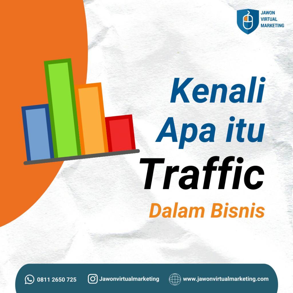 Apa itu traffic dalam bisnis