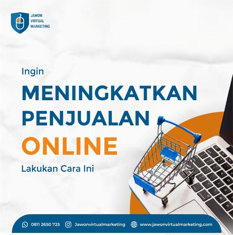 Ingin Meningkatkan Penjualan Online