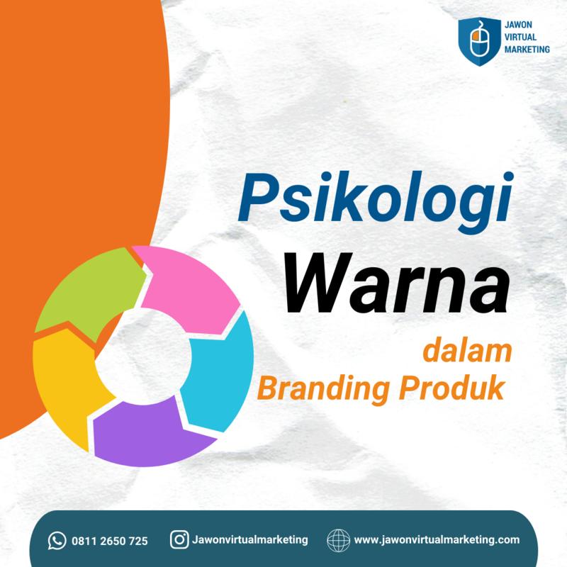 Psikologi Warna Dalam Branding Yang Unik