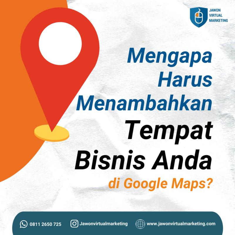 Keuntungan Mencantumkan Alamat Pada Google Maps