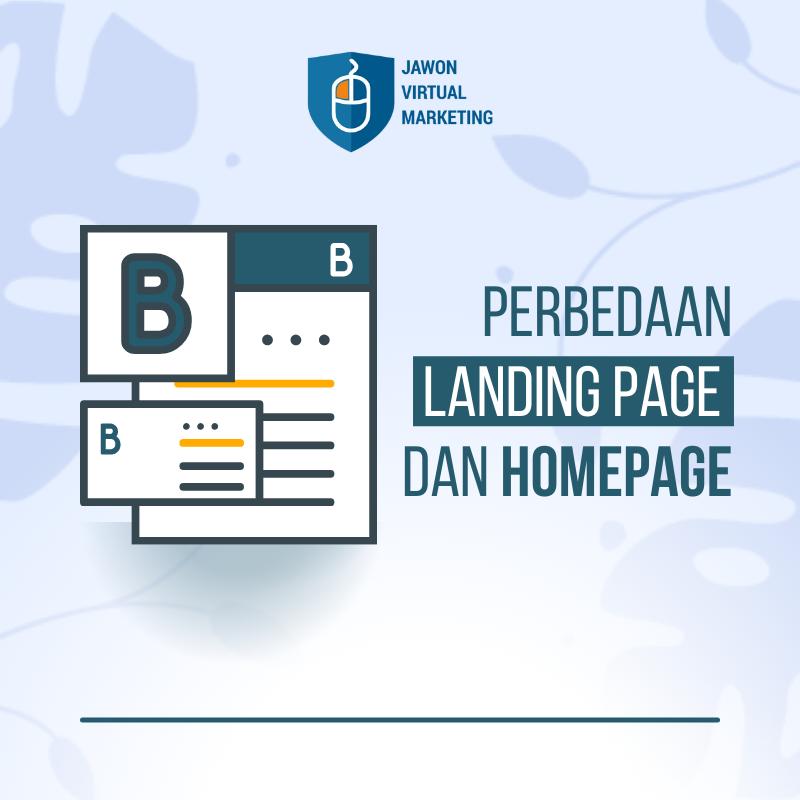 Landing Page dan Homepage, Ini Dia 5 Perbedaanya