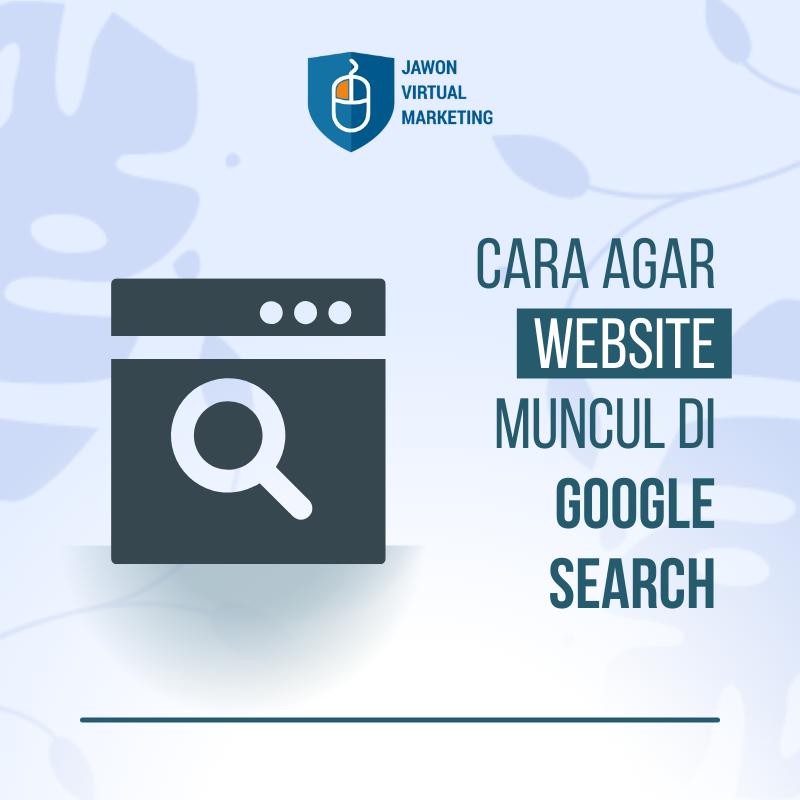 Website Muncul Di Pencarian Google