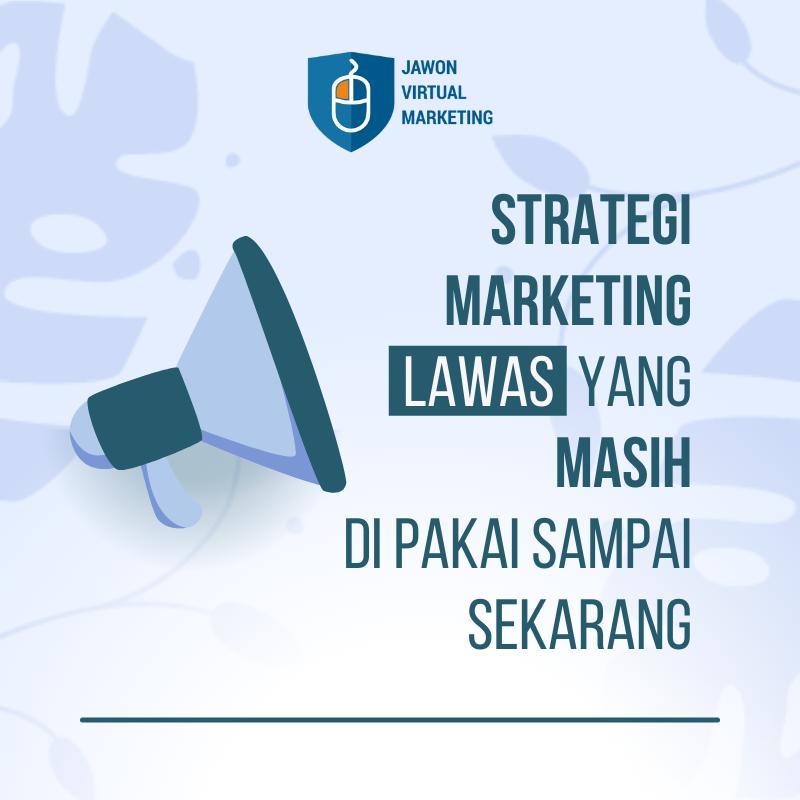 Strategi Marketing Lawas