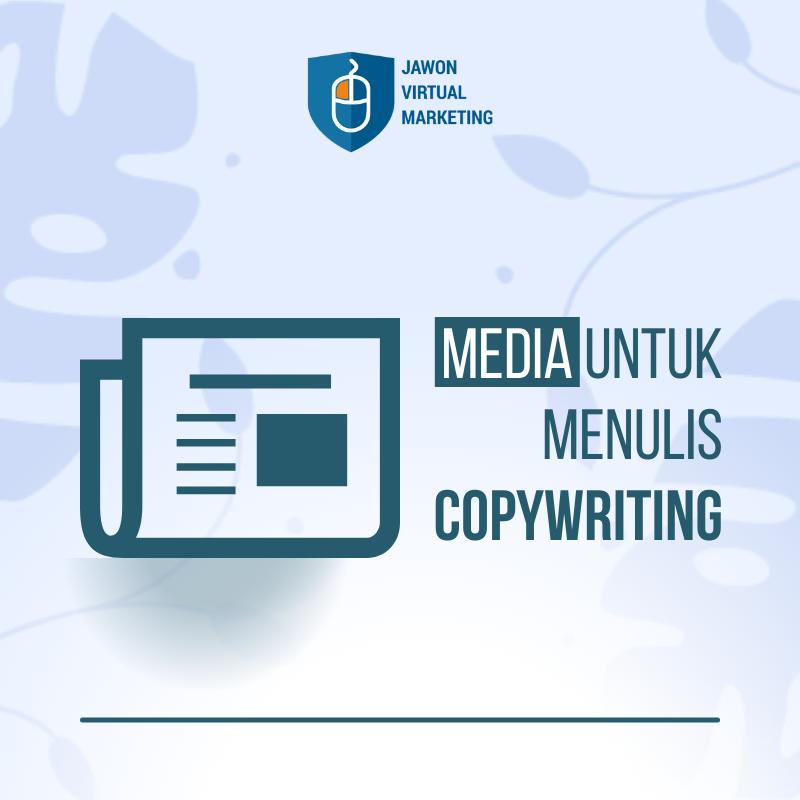 Media Untuk Menulis Copywriting