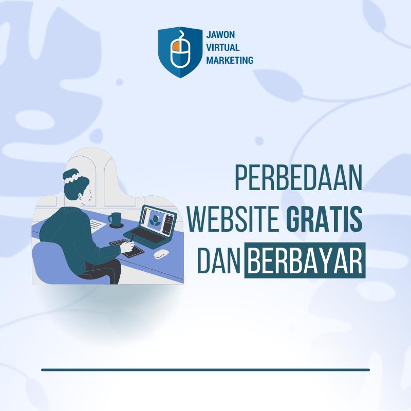 Perbedaan Website Gratis dan Berbayar