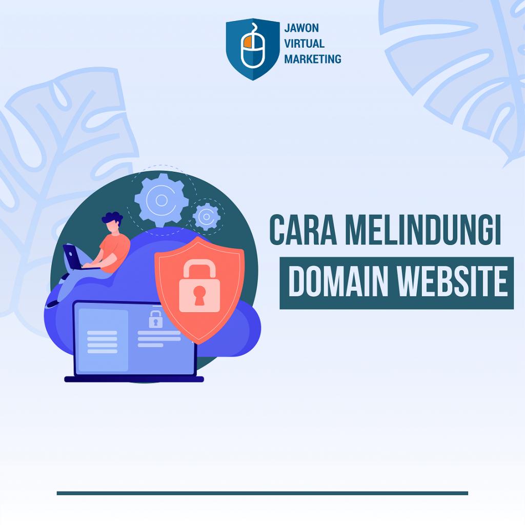Cara Melindungi Domain Website