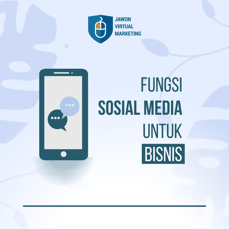 Fungsi Media Sosial Untuk Bisnis